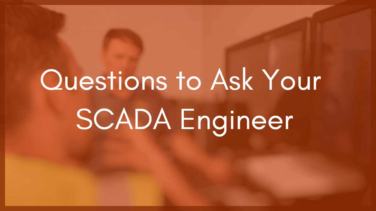 5 Questions To Ask Before Hiring A Control System Integrator