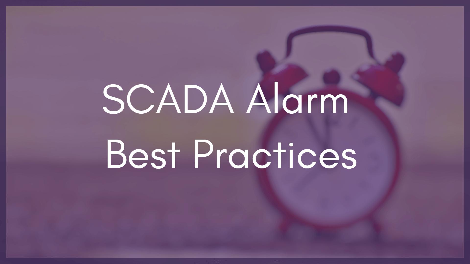 Smart Scada Alarm Management Part 3 9 Best Practices