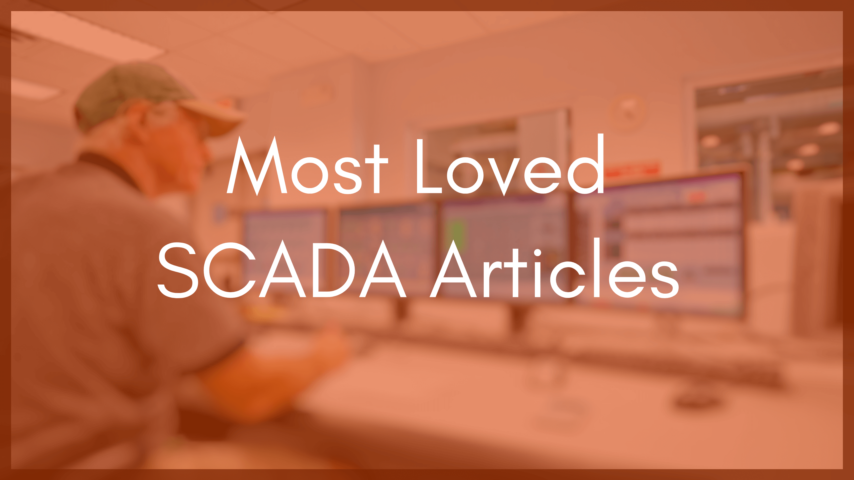 Top 7 SCADA Blog Articles