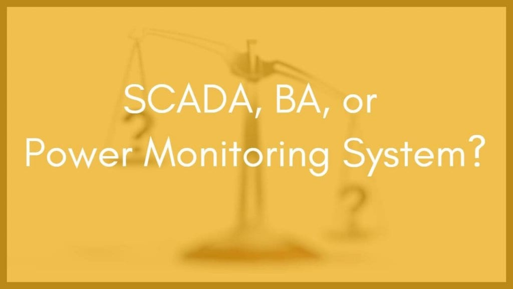 Choosing a Power Monitoring System Over SCADA - Affinity Energy